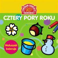 Książki dla dzieci, Maluszek koloruje. Cztery pory roku. Książka z naklejkami (opr. broszurowa)