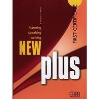 Książki do nauki języka, New Plus First Certificate Students Book. - Moutsou E., Parker S. - książka (opr. miękka)