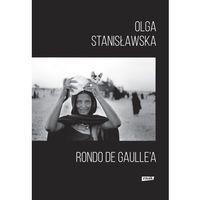 Reportaże, Rondo de Gaulle'a