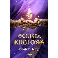 Literatura młodzieżowa, Ognista królowa. Tom 2 (opr. miękka)