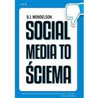 Biblioteka biznesu, Social media to ściema (opr. miękka)