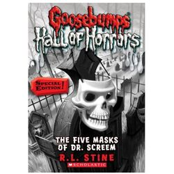 Goosebumps Hall of Horrors #3: The Five Masks of Dr. Screem: Special Edition R.L. Stine