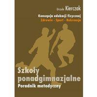 E-booki, Koncepcja wychowania fizycznego dla wszystkich etapów edukacji Zdrowie-Sport-Rekreacja