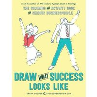 Książki dla dzieci, Draw What Success Looks Like - Sarah Cooper (opr. miękka)