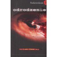 Książki fantasy i science fiction, Nekroskop 10 Odrodzenie (opr. miękka)