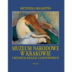 Arcydzieła malarstwa. Muzeum Narodowe w Krakowie (opr. twarda)