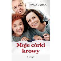 Literatura kobieca, obyczajowa, romanse, Moje córki krowy (opr. miękka)