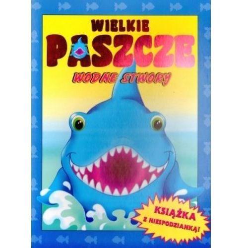 Książki dla dzieci, Wielkie paszcze. Wodne stwory (opr. kartonowa)