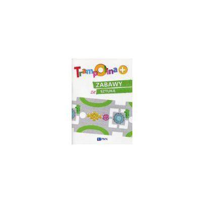 Trampolina+ Zabawy ze sztuką PWN (9788326227479)