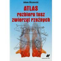 Książki popularnonaukowe, Atlas rozbioru tusz zwierząt rzeźnych (opr. miękka)