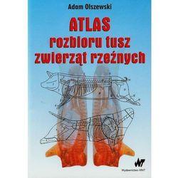 Atlas rozbioru tusz zwierząt rzeźnych (opr. miękka)