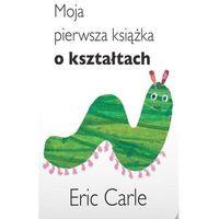 Książki dla dzieci, Moja pierwsza książka o kształtach (opr. twarda)