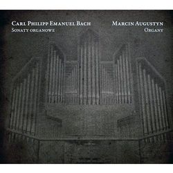 Bach, C.P.E.: Sonaty organowe