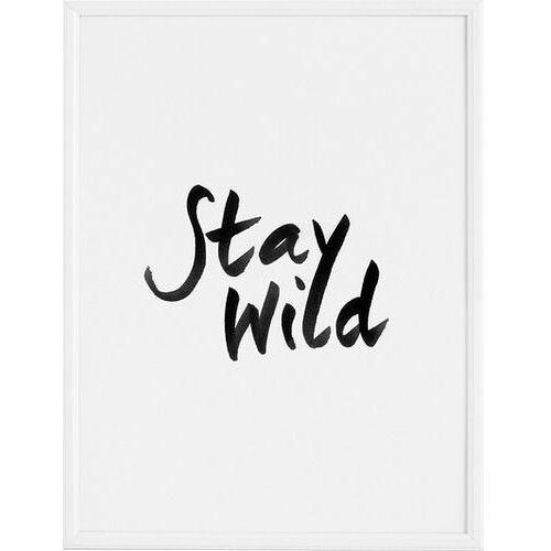Plakaty, Plakat Stay Wild 40 x 50 cm