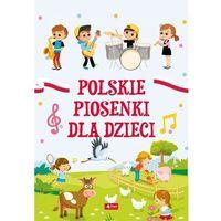 Książki dla dzieci, Polskie piosenki dla dzieci (opr. miękka)
