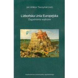 Lizbońska Unia Europejska (opr. miękka)