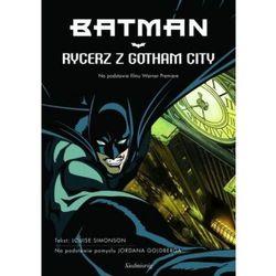 BATMAN. RYCERZ Z GOTHAM CITY Louise Simonson (opr. twarda)