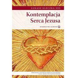 Kontemplacja Serca Jezusa (opr. broszurowa)