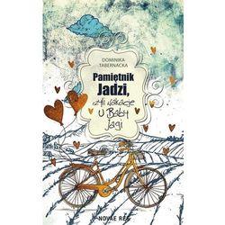 Pamiętnik Jadzi, czyli wakacje u Baby Jagi - Dominika Tabernacka