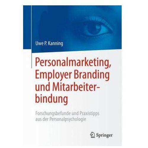 Biblioteka biznesu, Personalmarketing, Employer Branding & Mitarbeiterbindung Kanning, Uwe Peter