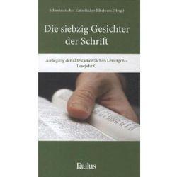 Die siebzig Gesichter der Schrift, Lesejahr C Schmocker, Katharina