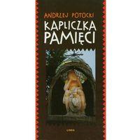 Biografie i wspomnienia, Kapliczka Pamięci (opr. miękka)