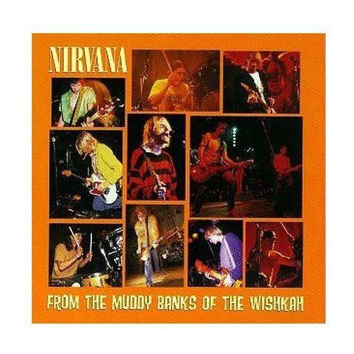 Pozostała muzyka rozrywkowa, From The Muddy Banks Of Wishkah - Nirvana (Płyta CD)