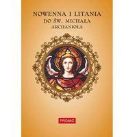 Książki religijne, Nowenna i litania do św. Michała Archanioła (opr. miękka)