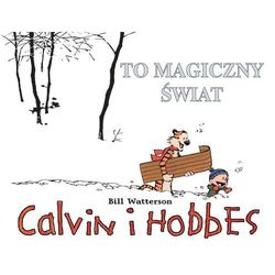 Calvin i Hobbes #09: To magiczny świat (opr. miękka)