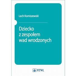 Dziecko z zespołem wad wrodzonych - Lech Korniszewski - ebook