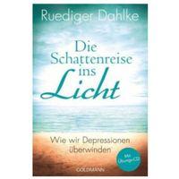 Pozostałe książki, Die Schattenreise ins Licht, m. Audio-CD Dahlke, Ruediger