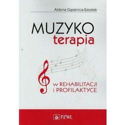 Muzykoterapia w rehabilitacji i profilaktyce (opr. miękka)