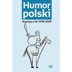Humor polski dowcipy z lat 1948-2008