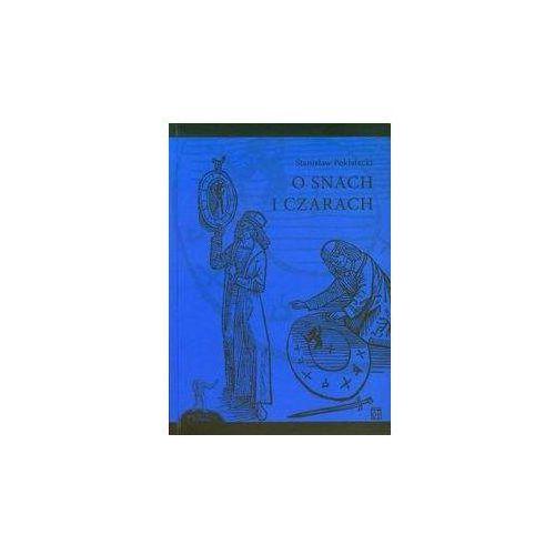 Bibliotekoznastwo i bibliografie, O snach i czarach (opr. miękka)