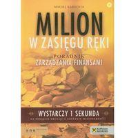 Książki o biznesie i ekonomii, Milion w zasięgu ręki (opr. miękka)