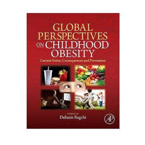 Książki medyczne, Global Perspectives on Childhood Obesity (opr. twarda)