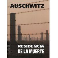 Albumy, Auschwitz Residencia de la muerte (opr. twarda)