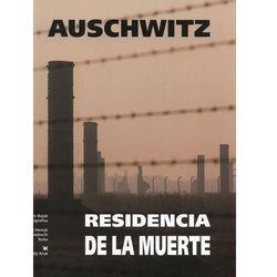 Auschwitz Residencia de la muerte (opr. twarda)