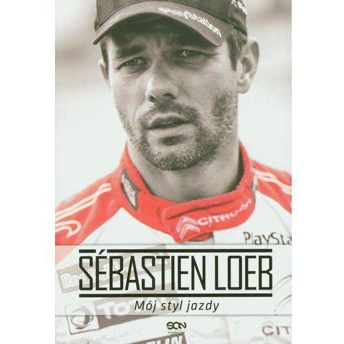 Biblioteka motoryzacji, Sebastien Loeb Mój styl jazdy (opr. miękka)