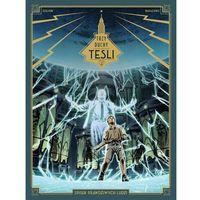 Komiksy, Trzy duchy Tesli Tom 2 Spisek prawdziwych ludzi - Richard Marazano (opr. miękka)