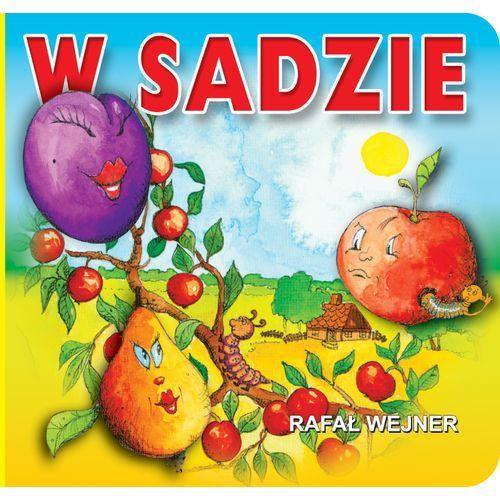 Książki dla dzieci, W sadzie (opr. kartonowa)