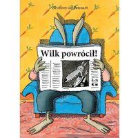 Książki dla dzieci, Wilk powrócił - Geoffroy de Pennart (opr. twarda)