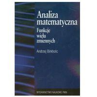Matematyka, Analiza matematyczna. Funkcje wielu zmiennych (opr. miękka)