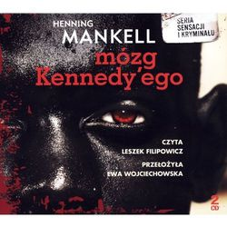 Mózg Kennedy`Ego. Książka Audio 2 Cd Mp3