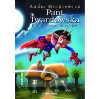 Lektury szkolne, PANI TWARDOWSKA - Adam Mickiewicz (opr. miękka)