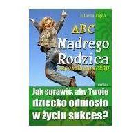 E-booki, ABC Mądrego Rodzica: Droga do Sukcesu - Jolanta Gajda (MP3)