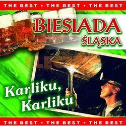 Biesiada śląska - Karliku, Karliku [The Best]