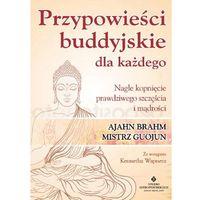 Hobby i poradniki, Przypowieści Buddyjskie Dla Każdego Nagłe Kopnięcie Prawdziwego Szczęścia I Mądrości - Ajahn Brahm,mistrz Guojun (opr. miękka)