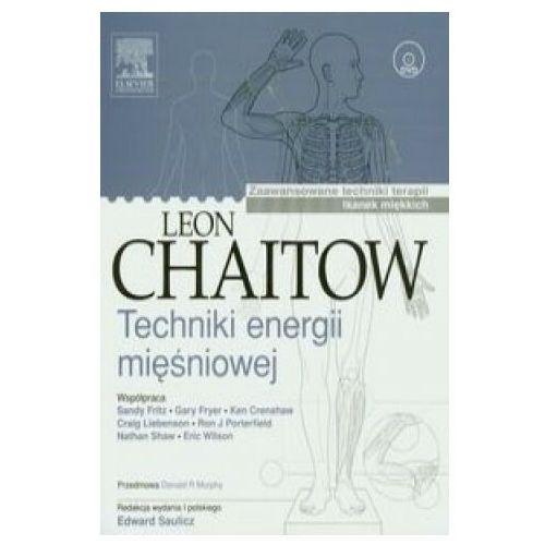 Książki medyczne, Techniki energii mięśniowej (opr. miękka)