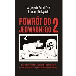 Powrót do Jedwabnego 2 - Sumliński Wojciech, Budzyński Tomasz - książka (opr. miękka)